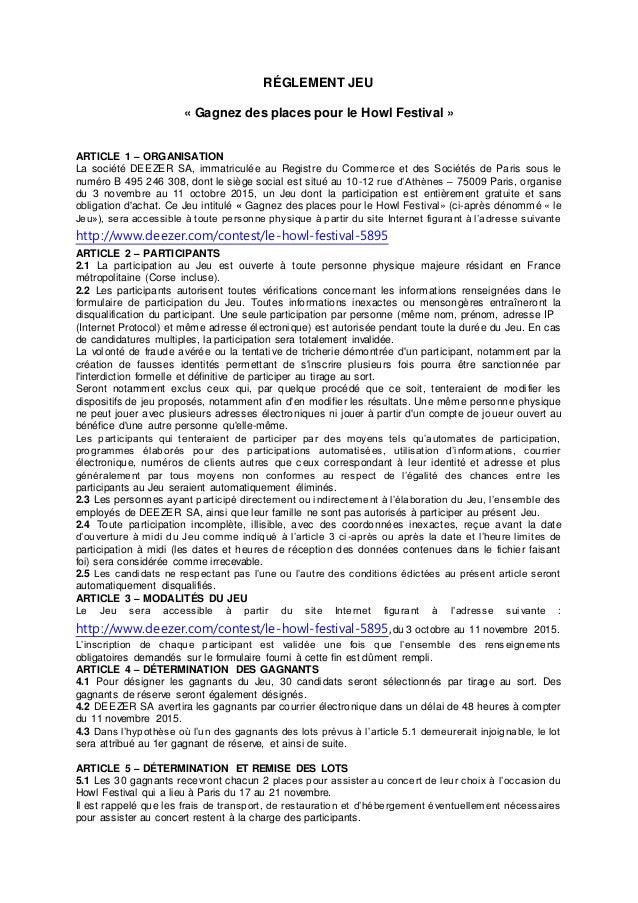 RÉGLEMENT JEU « Gagnez des places pour le Howl Festival » ARTICLE 1 – ORGANISATION La société DEEZER SA, immatriculée au R...