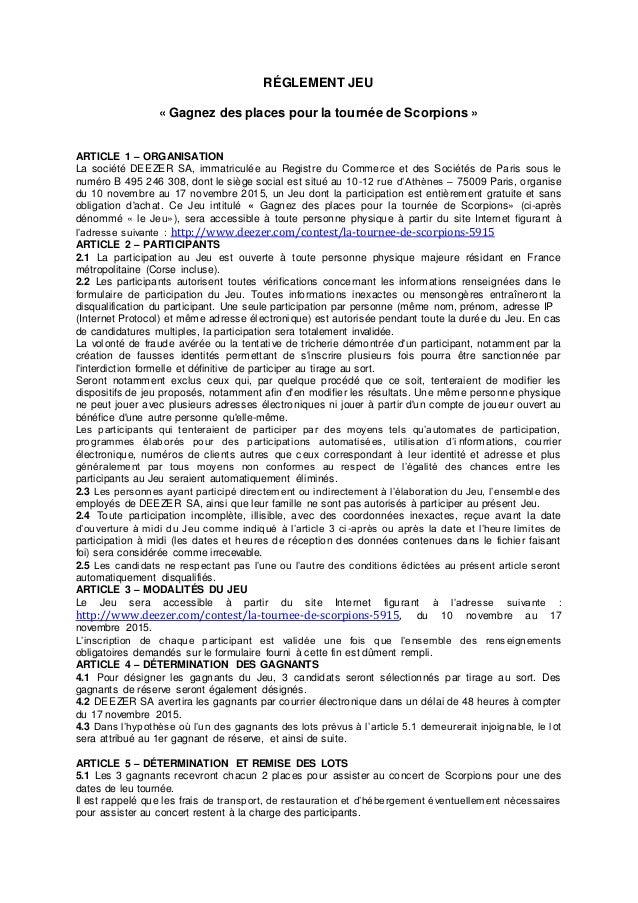 RÉGLEMENT JEU « Gagnez des places pour la tournée de Scorpions » ARTICLE 1 – ORGANISATION La société DEEZER SA, immatricul...