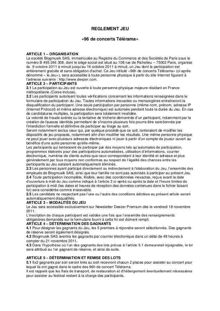 REGLEMENT JEU                                  «96 de concerts Télérama»ARTICLE 1 – ORGANISATIONLa société Blogmusik SAS, ...