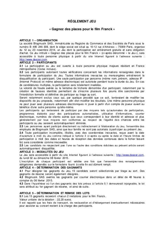 RÉGLEMENT JEU « Gagnez des places pour le film Franck » ARTICLE 1 – ORGANISATION La société Blogmusik SAS, immatriculée au...