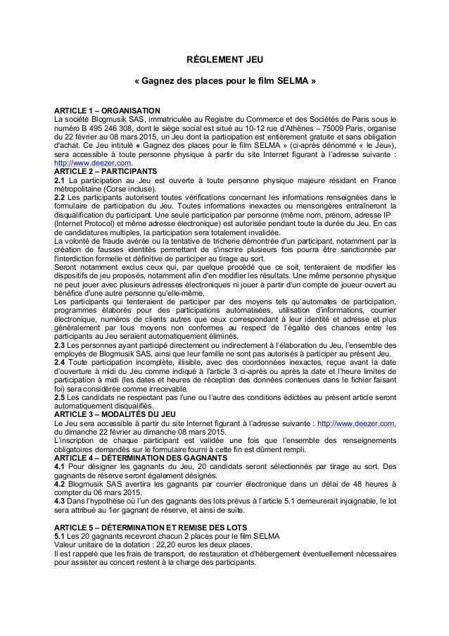 RÉGLEMENT JEU « Gagnez des places pour le film SELMA » ARTICLE 1 – ORGANISATION La société Blogmusik SAS, immatriculée au ...