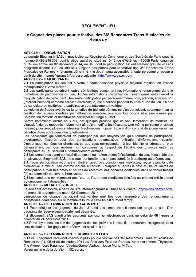 RÉGLEMENT JEU  « Gagnez des places pour le festival des 36e Rencontres Trans Musicales de  Rennes »  ARTICLE 1 – ORGANISAT...