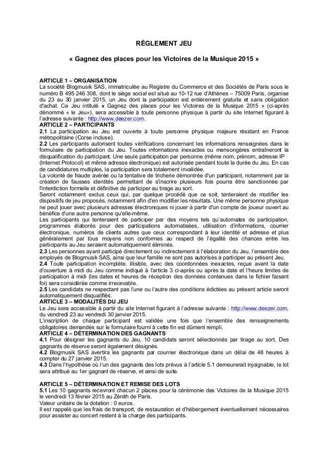 RÉGLEMENT JEU « Gagnez des places pour les Victoires de la Musique 2015 » ARTICLE 1 – ORGANISATION La société Blogmusik SA...