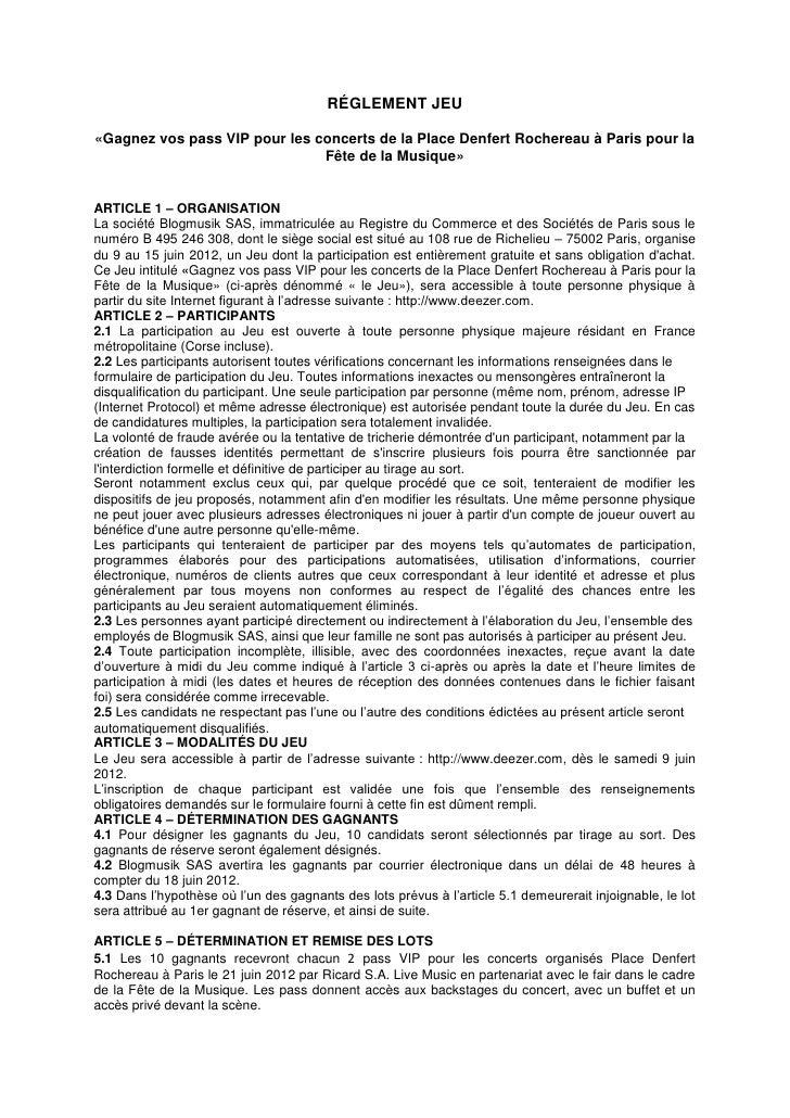 RÉGLEMENT JEU«Gagnez vos pass VIP pour les concerts de la Place Denfert Rochereau à Paris pour la                         ...