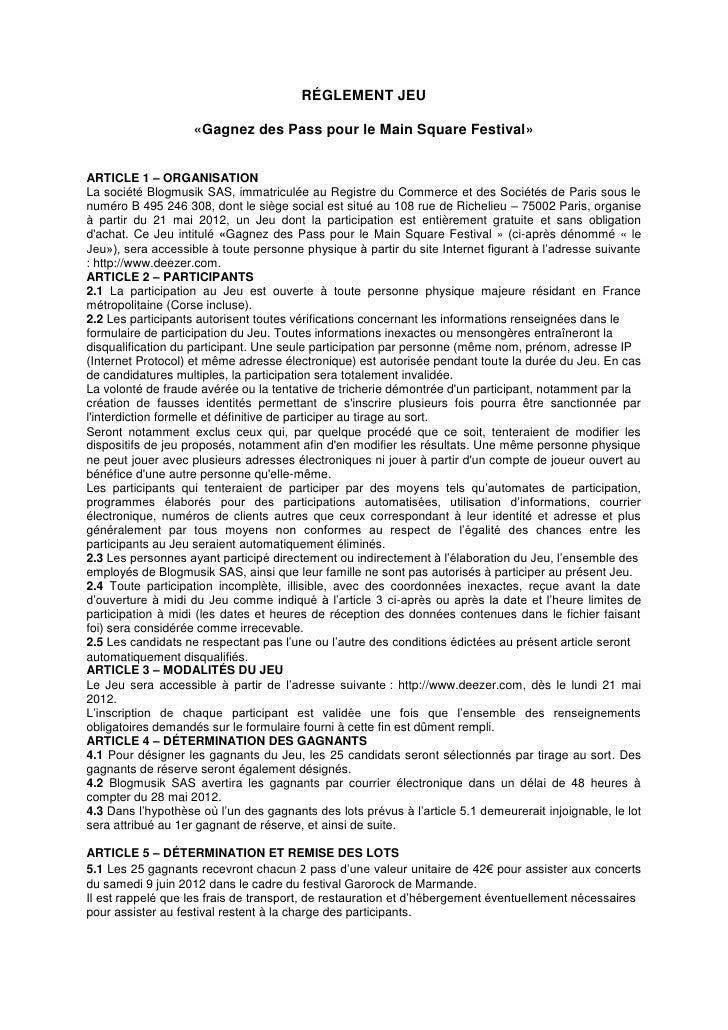 RÉGLEMENT JEU                    «Gagnez des Pass pour le Main Square Festival»ARTICLE 1 – ORGANISATIONLa société Blogmusi...