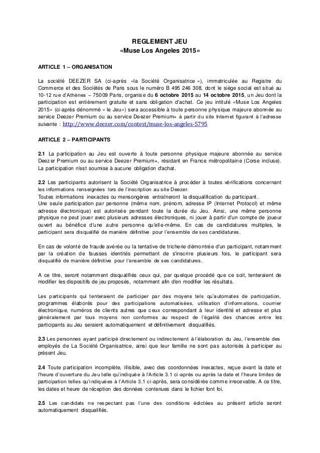 REGLEMENT JEU «Muse Los Angeles 2015» ARTICLE 1 – ORGANISATION La société DEEZER SA (ci-après «la Société Organisatrice »)...