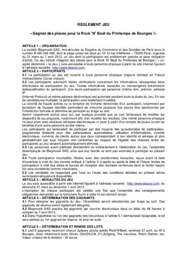 RÉGLEMENT JEU     «Gagnez des places pour la Rock 'N' Beat du Printemps de Bourges !»ARTICLE 1 – ORGANISATIONLa société Bl...