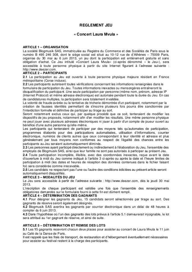REGLEMENT JEU« Concert Laura Mvula »ARTICLE 1 – ORGANISATIONLa société Blogmusik SAS, immatriculée au Registre du Commerce...