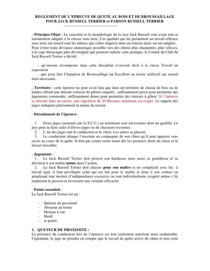 REGLEMENT DE L'EPREUVE DE QUETE AU BOIS ET DE BROUSSAILLAGE      POUR JACK RUSSELL TERRIER et PARSON RUSSELL TERRIER      ...