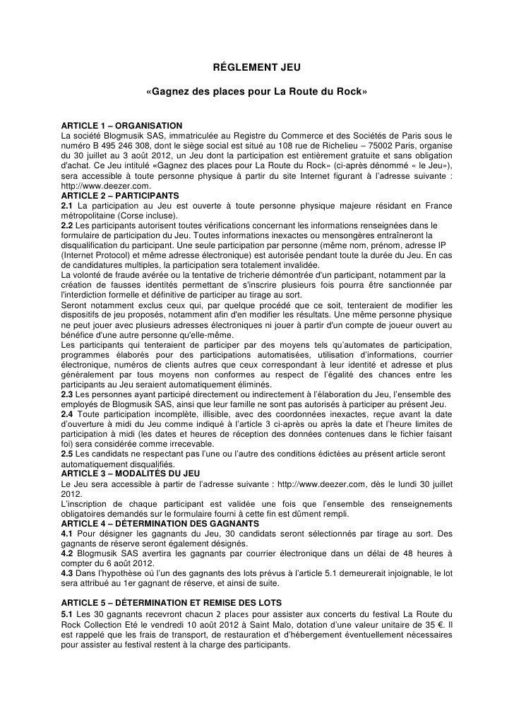 RÉGLEMENT JEU                      «Gagnez des places pour La Route du Rock»ARTICLE 1 – ORGANISATIONLa société Blogmusik S...