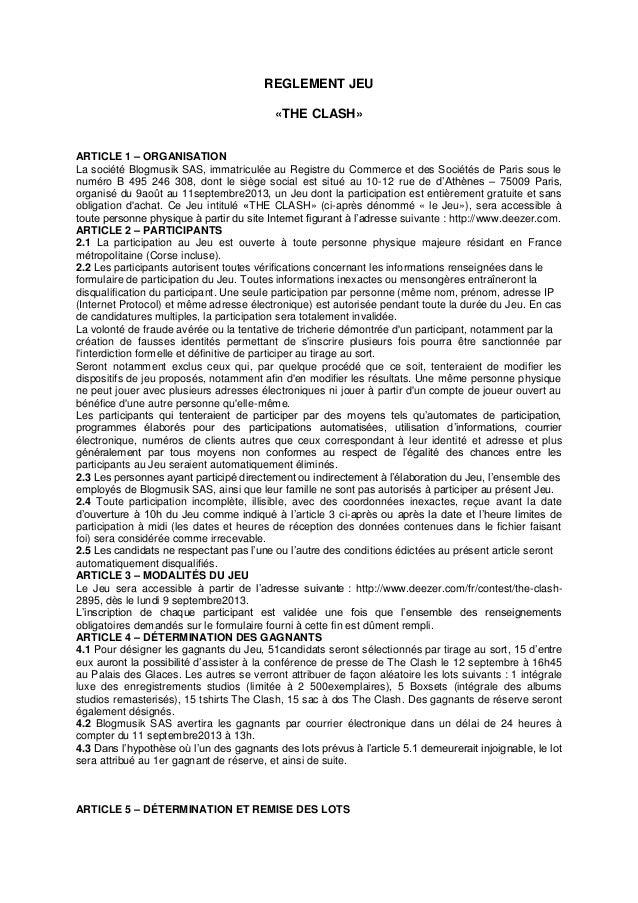 REGLEMENT JEU «THE CLASH» ARTICLE 1 – ORGANISATION La société Blogmusik SAS, immatriculée au Registre du Commerce et des S...
