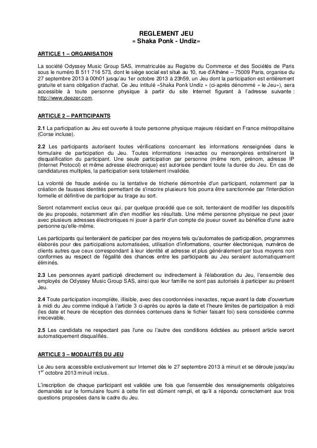 REGLEMENT JEU « Shaka Ponk - Undiz» ARTICLE 1 – ORGANISATION La société Odyssey Music Group SAS, immatriculée au Registre ...