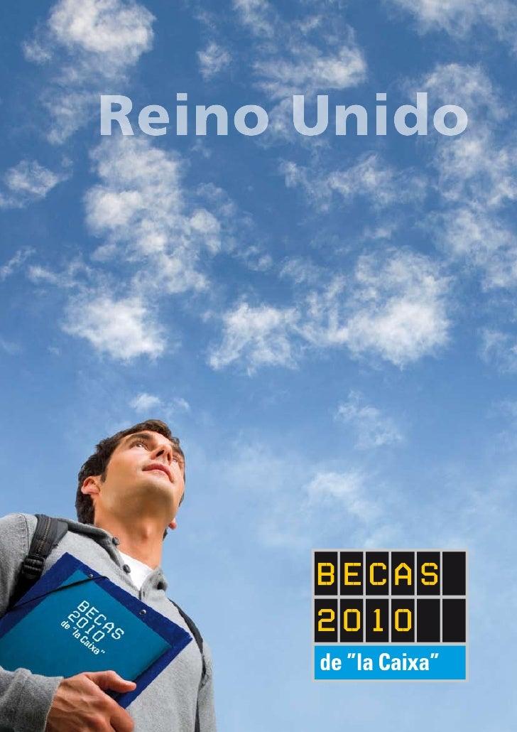 """Becas de """"la Caixa"""" para estudios de posgrado en Reino Unido Convocatoria 2010   Presentación La FUNDACIÓN CAJA DE AHORROS..."""