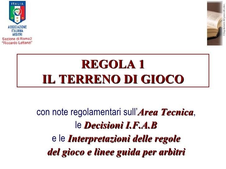 Regola 01