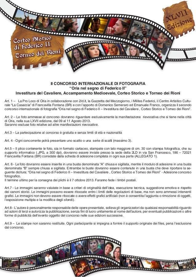 """Corteo Storico di Federico II Torneo dei Rioni II CONCORSO INTERNAZIONALE DI FOTOGRAFIA """"Oria nel segno di Federico II"""" In..."""
