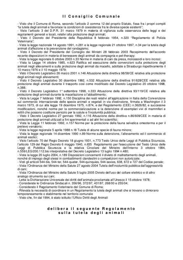Il Consiglio Comunale- Visto che il Comune di Roma, secondo l'articolo 2 comma 12 del proprio Statuto, fissa fra i propri ...