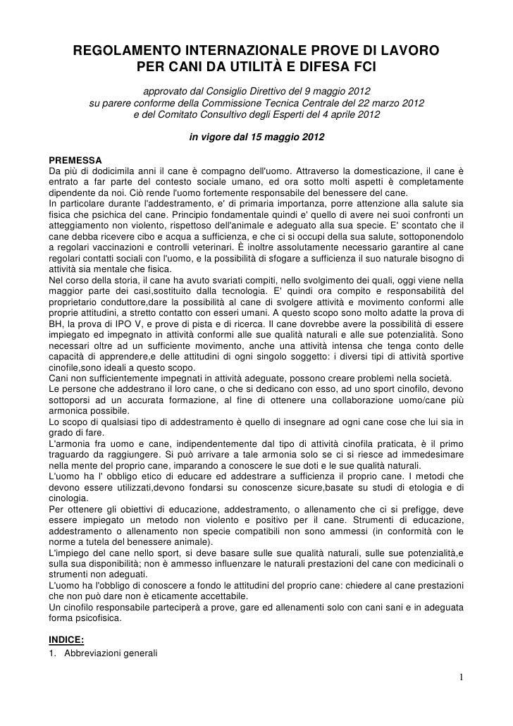REGOLAMENTO INTERNAZIONALE PROVE DI LAVORO            PER CANI DA UTILITÀ E DIFESA FCI                      approvato dal ...