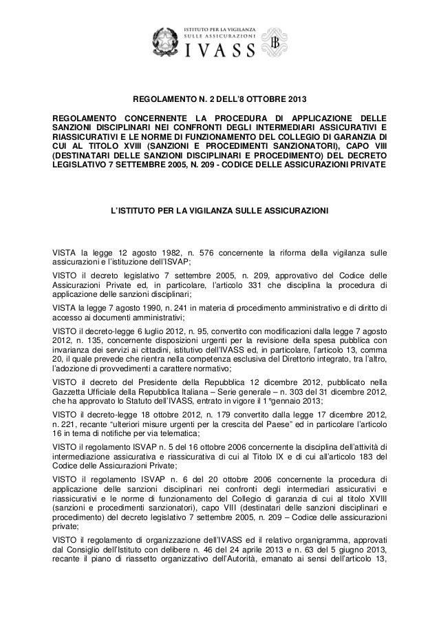 REGOLAMENTO N. 2 DELL'8 OTTOBRE 2013 REGOLAMENTO CONCERNENTE LA PROCEDURA DI APPLICAZIONE DELLE SANZIONI DISCIPLINARI NEI ...