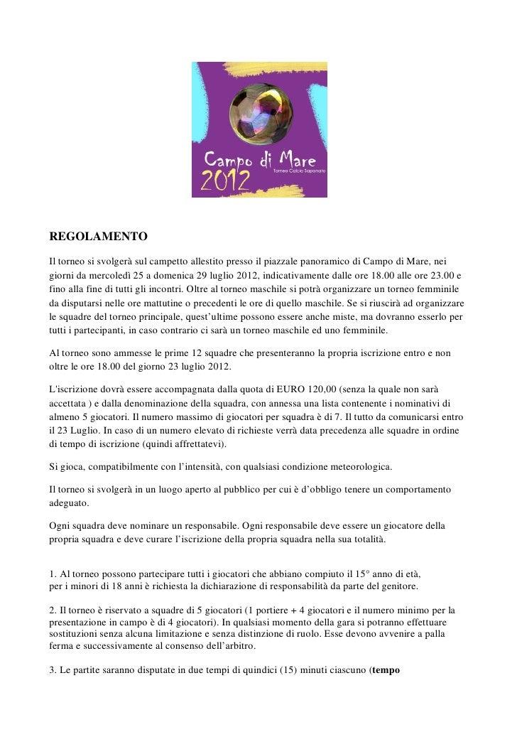 Regolamento ufficiale Calcio Saponato Campo di Mare 2012