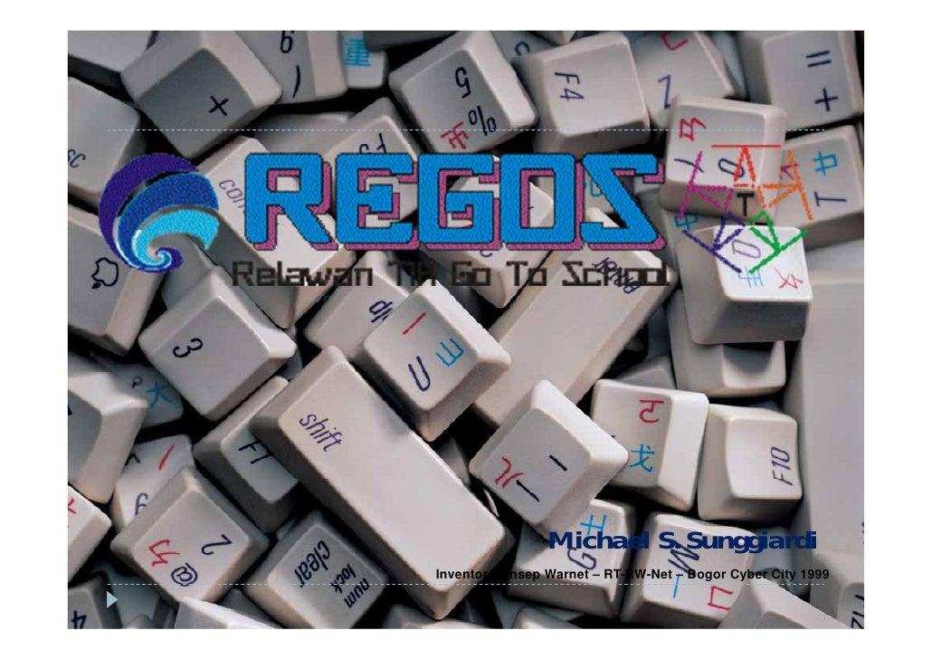 Michael S. SunggiardiInventor Konsep Warnet – RT-RW-Net – Bogor Cyber City 1999