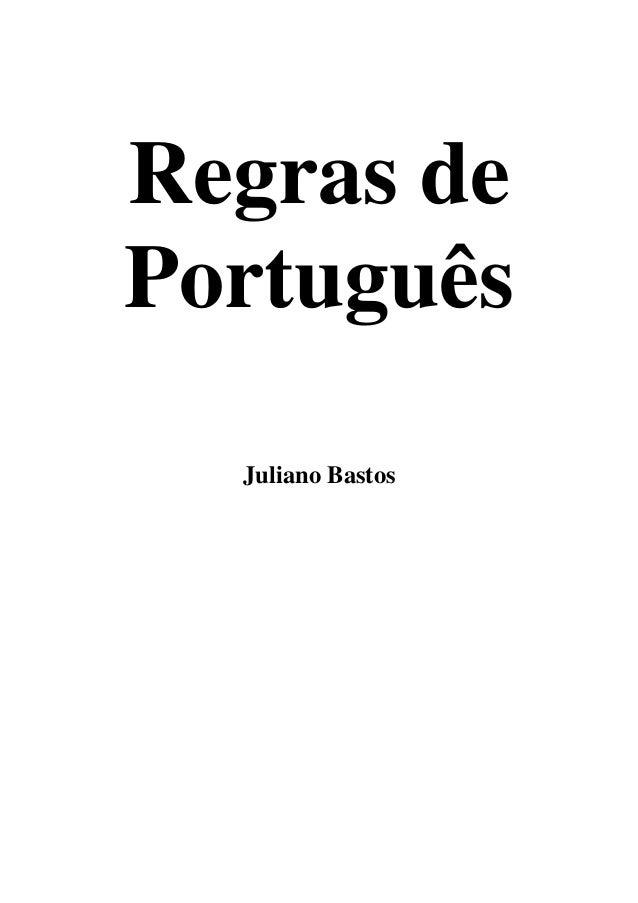 Regras de Português Juliano Bastos