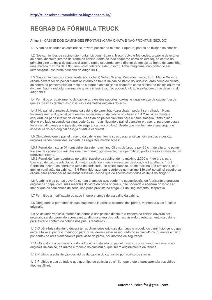 http://tudosobreautomobilistica.blogspot.com.br/REGRAS DA FÓRMULA TRUCKArtigo 1 - CABINE DOS CAMINHÕES FRONTAIS (CARA CHAT...