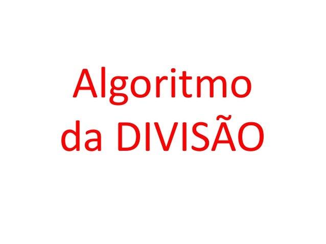 Algoritmoda DIVISÃO