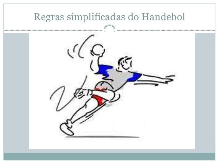 Regras simplificadas do Handebol<br />