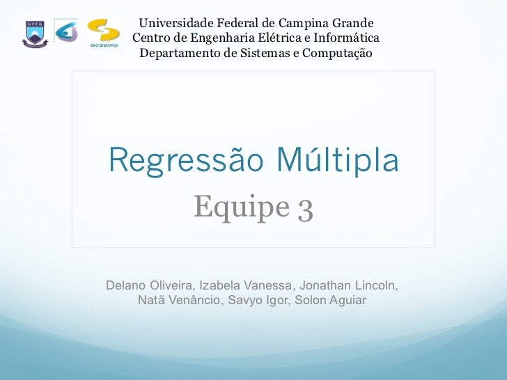 Universidade Federal de Campina GrandeDSC/CEEI/UFCG                Centro de Engenharia Elétrica e Informática            ...