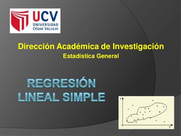 Dirección Académica de Investigación           Estadística General