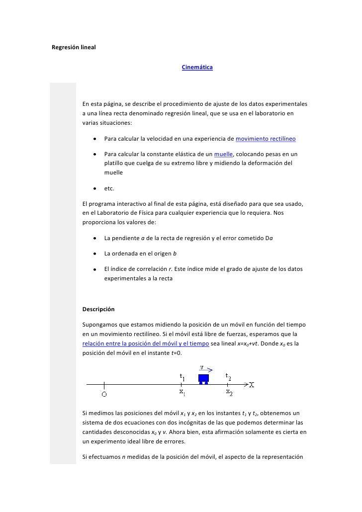 """Regresión lineal<br /> HYPERLINK """"http://www.sc.ehu.es/sbweb/fisica/cinematica/practica/practica.htm"""" Cinemática<br /> En..."""