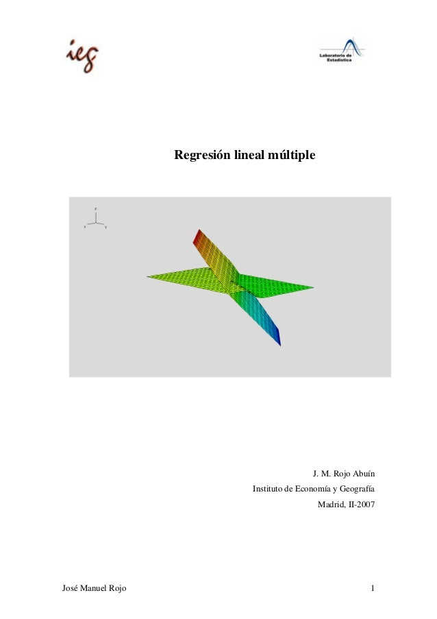 Regresión lineal múltiple                                                J. M. Rojo Abuín                                I...