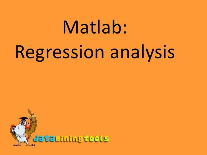 Matlab:Regression analysis<br />