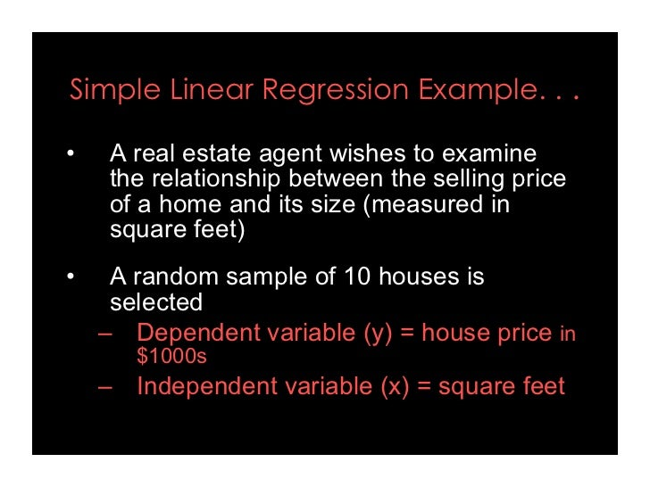 forecasting simple linear regression applications Practical applications of statistics in the social sciences  to perform simple  linear regression, select analyze, regression, and linear  fitted regression  equation for this model and use it to predict values of gcse scores for given  certain.