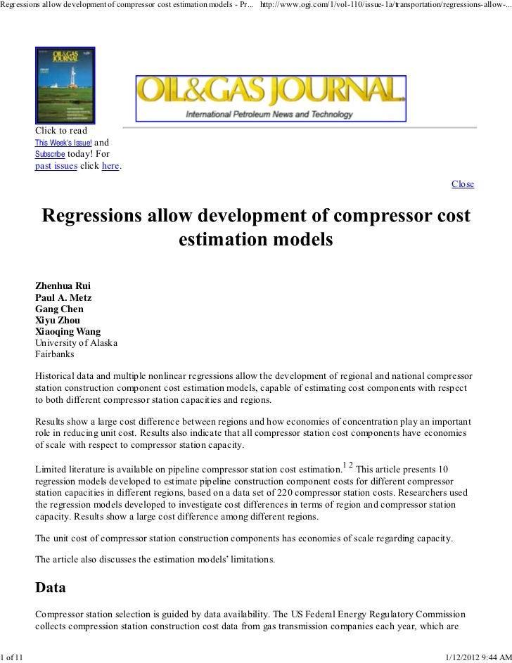 Regressions allow development of compressor cost estimation models - Pr... http://www.ogj.com/1/vol-110/issue-1a/transport...