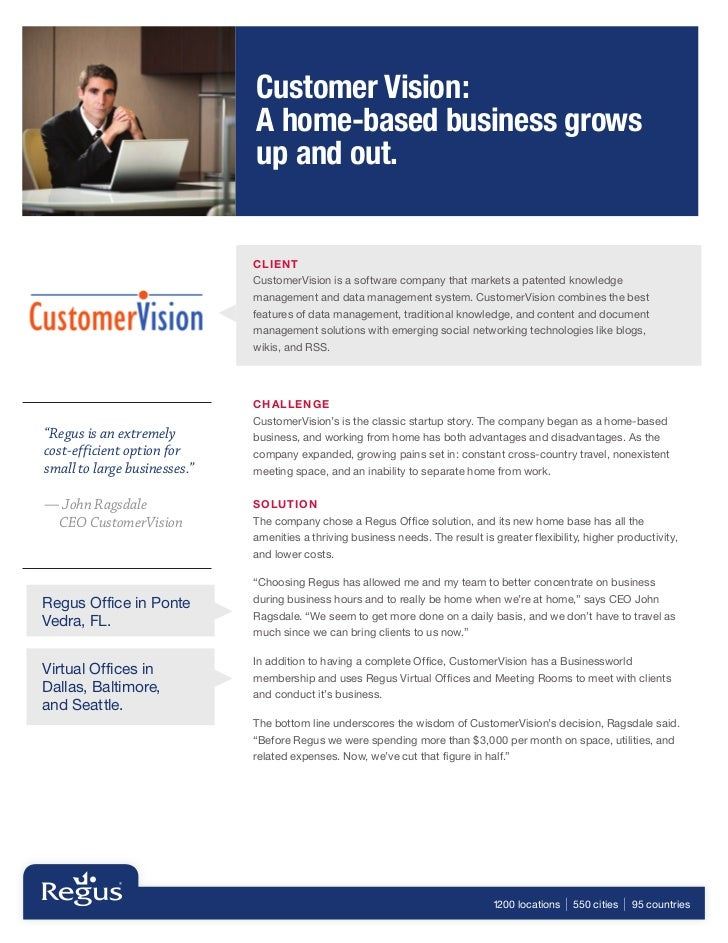 Customer Vision:                              A home-based business grows                              up and out.        ...