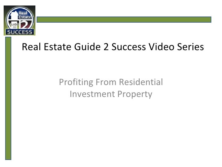 Real Estate Guide 2 Success Video Series Profiting From Residential Investment Property