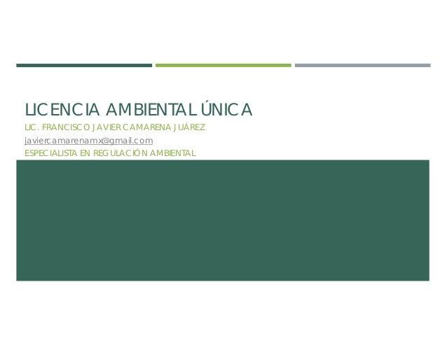 Regulacion Industrial: Licencia Ambiental Unica