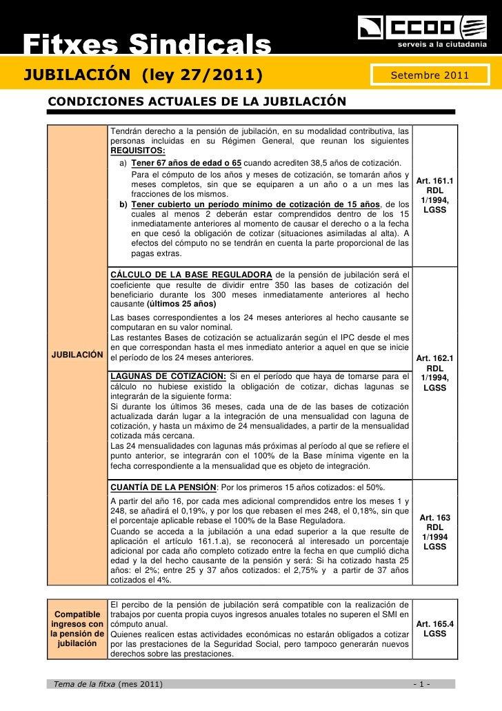 JUBILACIÓN (ley 27/2011)                                                                  Setembre 2011  CONDICIONES ACTUA...