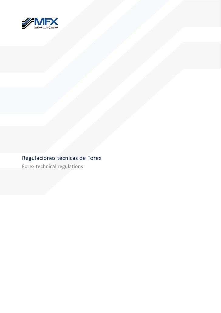 Regulaciones técnicas de ForexForex technical regulations