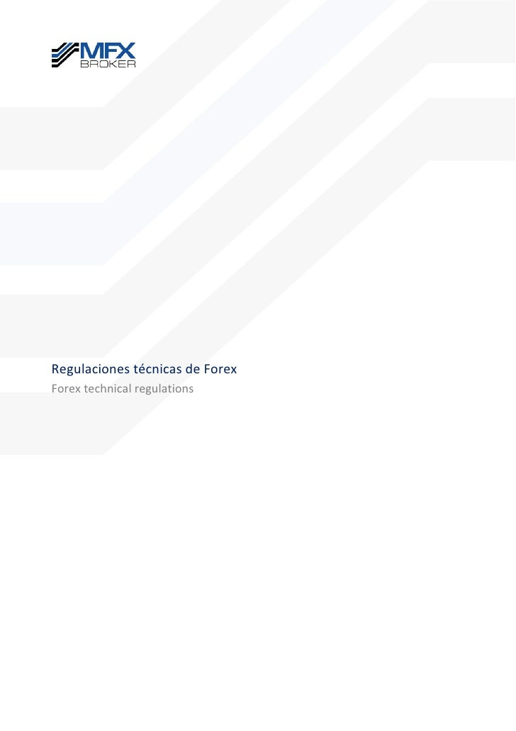 Regulaciones técnicas de forex