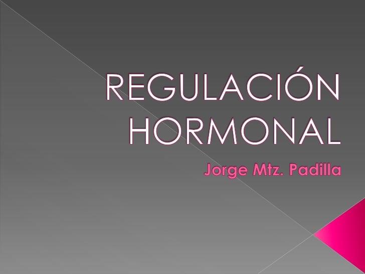 Regulacion hormonal
