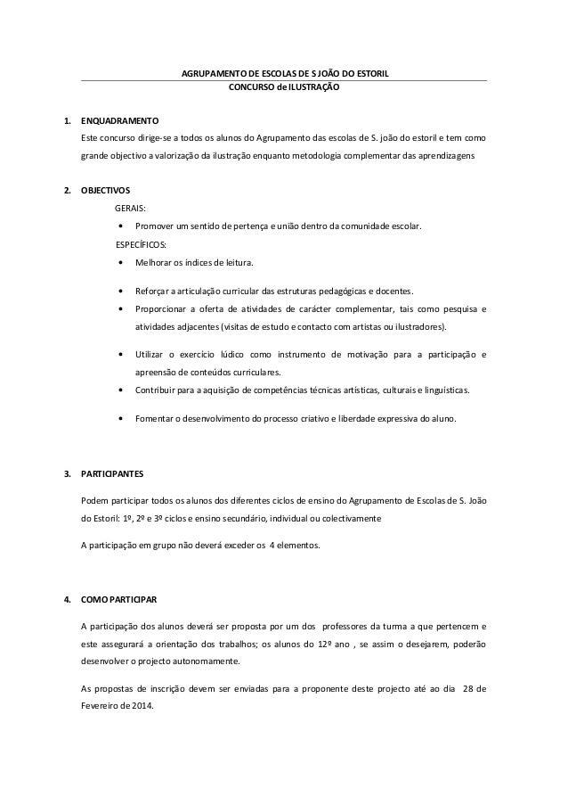 AGRUPAMENTO DE ESCOLAS DE S JOÃO DO ESTORIL CONCURSO de ILUSTRAÇÃO 1.  ENQUADRAMENTO Este concurso dirige-se a todos os al...
