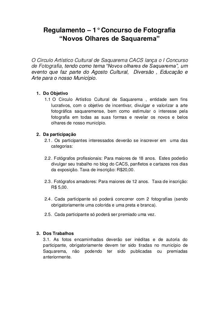 """Regulamento – 1° Concurso de Fotografia         """"Novos Olhares de Saquarema""""O Circulo Artístico Cultural de Saquarema CACS..."""