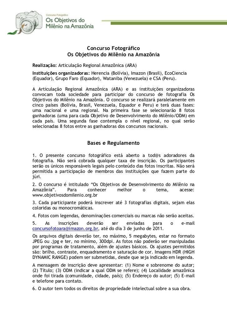 Concurso Fotográfico                 Os Objetivos do Milênio na AmazôniaRealização: Articulação Regional Amazônica (ARA)In...
