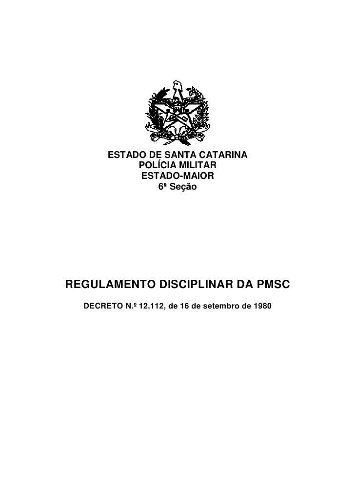 ESTADO DE SANTA CATARINA            POLÍCIA MILITAR            ESTADO-MAIOR               6ª SeçãoREGULAMENTO DISCIPLINAR ...