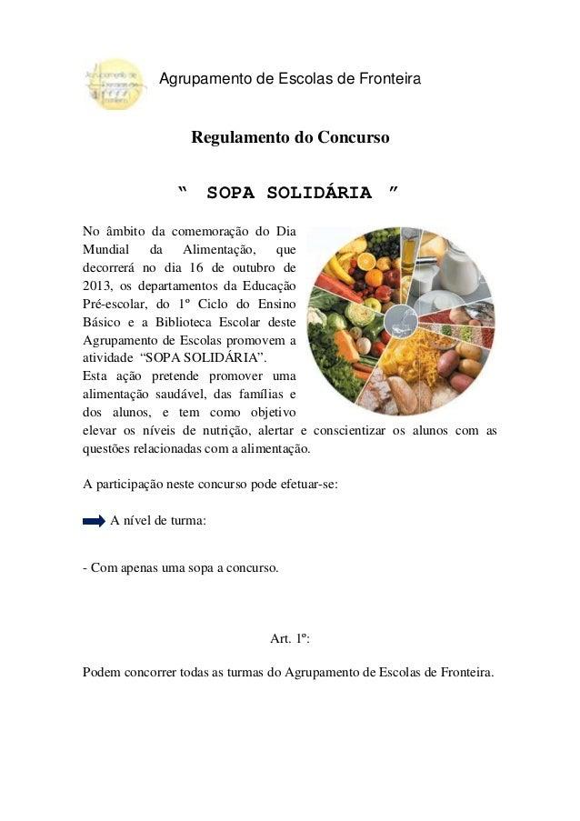 """Agrupamento de Escolas de Fronteira Regulamento do C """" SOPA SOLIDÁRIA No âmbito da comem Mundial da Alimentação decorrerá ..."""