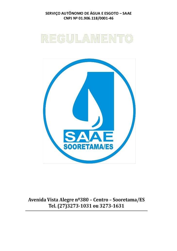 SERVIÇO AUTÔNOMO DE ÁGUA E ESGOTO – SAAE         CNPJ Nº 01.906.118/0001-46