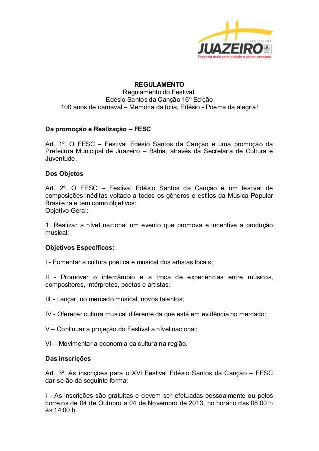 REGULAMENTO Regulamento do Festival Edésio Santos da Canção 16ª Edição 100 anos de carnaval – Memória da folia, Edésio - P...