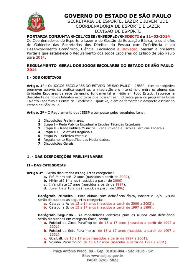 GOVERNO DO ESTADO DE SÃO PAULO SECRETARIA DE ESPORTE, LAZER E JUVENTUDE COORDENADORIA DE ESPORTE E LAZER DIVISÃO DE ESPORT...